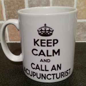 Keep calm and call an acupuncturist